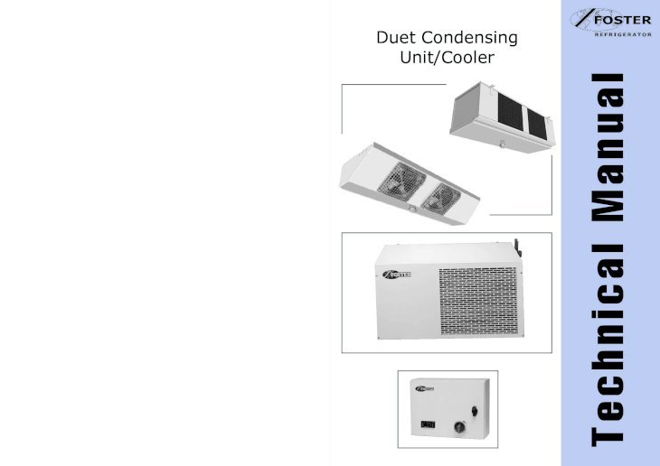 Duet Condensing Unit  Cooler Technical Manual Technical